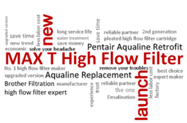 New! 2nd Generation Max T High Flow Water Filter Launched